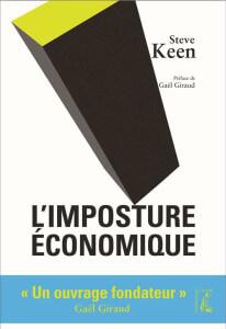 """Couverture de l'édition française du livre """"L'imposture économique"""" par Steeve Keen"""
