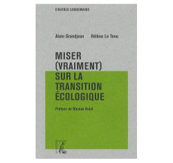 miser-vraiment-sur-la-transition-ecologique