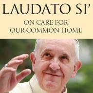 Laudato si: une encyclique révolutionnaire