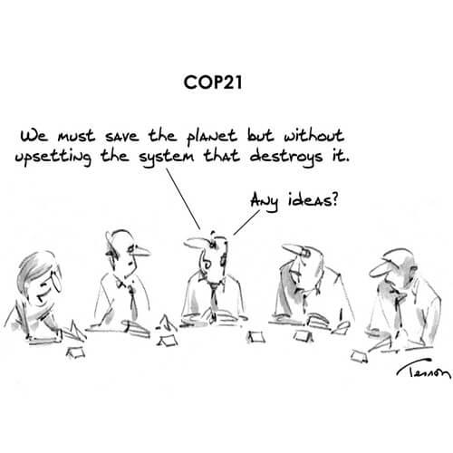 *Nous devons sauver la planète mais sans perturber le système qui la détruit...des idées ?