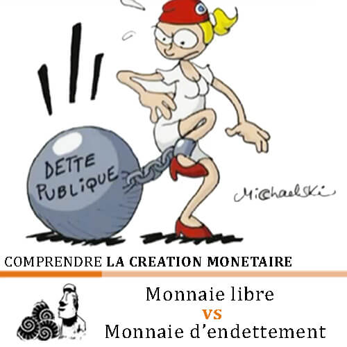 comprendre-creation-monetaire-monnaie-libre