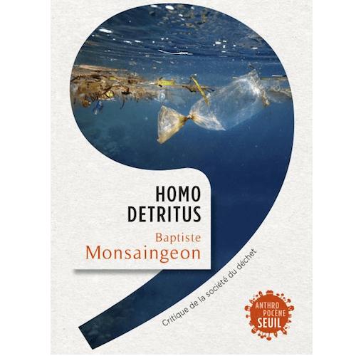 Couverture du livre Homo Detritus
