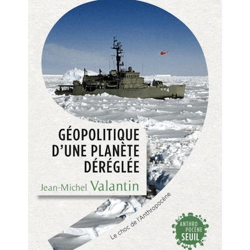 Couverture du livre Géopolitique d'une planète déréglée