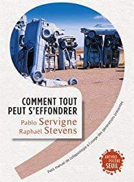 Comment tout peut s'effondrer par Pablo Servigné et Raphaël Stevens