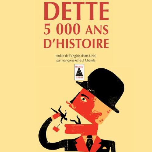 Extrait de la couverture du livre - Dette 5000 ans d'histoire de David Graeber